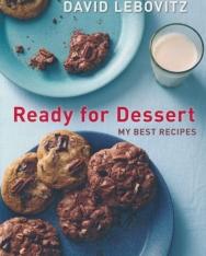 David Lebovitz: Ready for Dessert: My Best Recipes