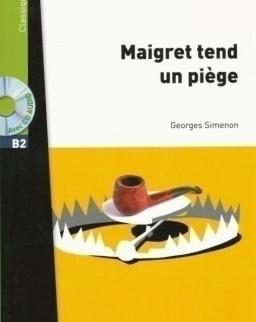Georges Simenon: Maigret tend un piege + CD audio MP - Lire en Francais Facile niveau B2 1500 et plus mots