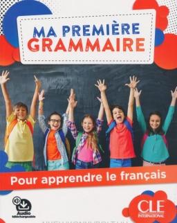 Ma premiere Grammaire - Niveaux A1/A2 - Livre + Corrigés + Audio en ligne