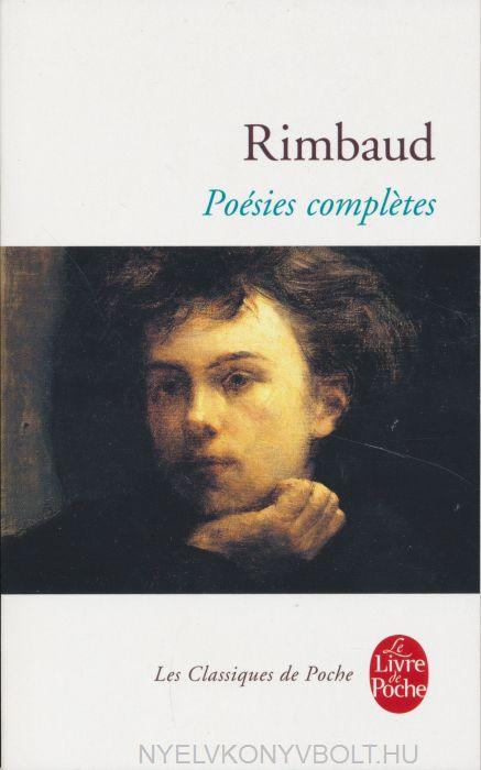 Arthur Rimbaud: Poésies completes
