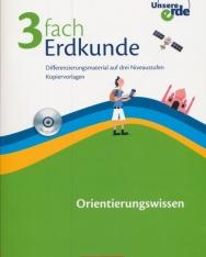 Unsere Erde - 3fach Erdkunde Orientierungswissen - Kopiervorlagen mit CD-ROM