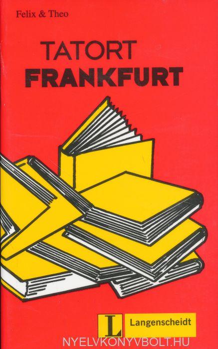 Tatort Frankfurt - Leichte Lektüren für Deutsch als Fremdsprache