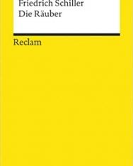 Friedrich von Schiller: Die Räuber