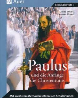Paulus und die Anfänge des Christentums
