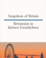Snapshots of Britain - Britannien in kleinen Geschichten