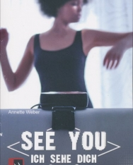 Annette Weber: See You: Ich sehe dich