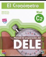 El Cronómetro Nivel C2 - Manual de preparación del DELE C2 nueva edición Incluye CD MP con Extensión Digital
