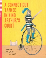 A Connecticut  Yankee in King Arthur's Court - Teen Eli Readers Stage 1
