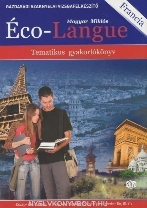Éco-Langue - Tematikus Gyakolrókönyv