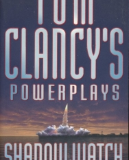 Tom Clancy: Shadow Watch - Power Plays Volume 3