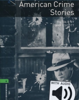 American Crime Stories with Audio Dowload - Oxford Bookworms Library Level 6
