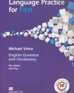 Language Practice for First - English Grammar and Vocabulary 5th edition with key - Macmillan Practice Online Available