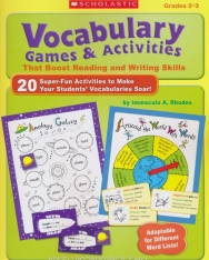 Vocabulary Games & Activities That Boost Reading and Writing Skills, Grades 2-3