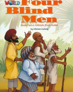 Our World Reader:The Four Blind Men - Folktale from India