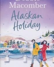 Debbie Macomber: Alaskan Holiday