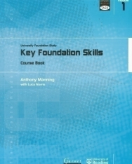 TASK: University Foundation Study Module 1: Key Foundation Skills Course Book