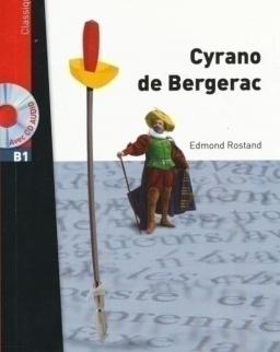 Lire en Français Facile: Edmond Rostand: Cyrano de Bergerac + CD audio MP3 - niveau B1 de 1000 á 1500 mots