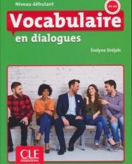 Vocabulaire en dialogues - Niveau débutant - Livre + CD - 2eme édition