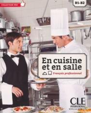En cuisine et en salle - Francais Professionnel B1-B2 - Livre + DVD-Rom