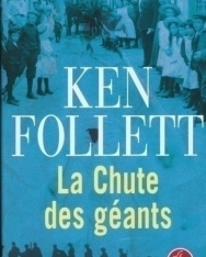 Ken Follett: La chute des géants