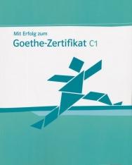 Mit Erfolg zum Goethe-Zertifikat C1 Testbuch mit CD