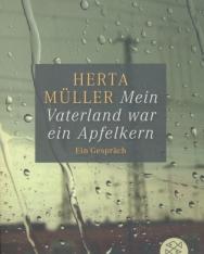 Herta Müller: Mein Vaterland war ein Apfelkern