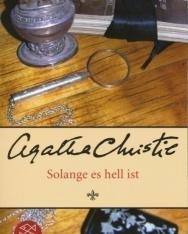 Agatha Christie: Solange es hell ist