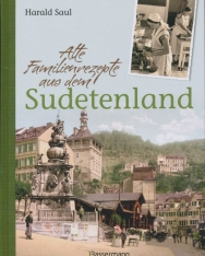Harald Saul: Alte Familienrezepte aus dem Sudetenland
