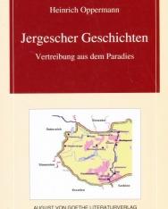 Heinrich Oppermann: Jergescher Geschichten - Vertreibung aus dem Paradies