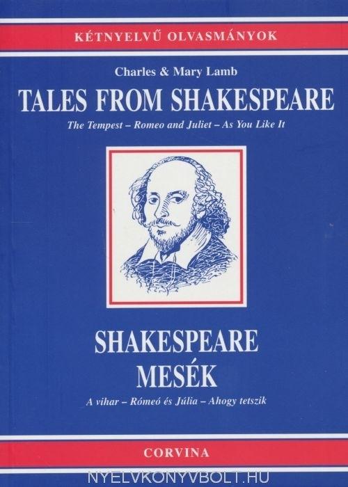Charles & Mary Lamb: Tales from Shakespeare | Shakespeare mesék - angol-magyar kétnyelvű kiadás