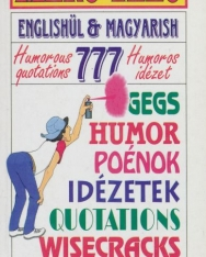 Merő Velő - Englishül és magyarish - 777 humoros idézet