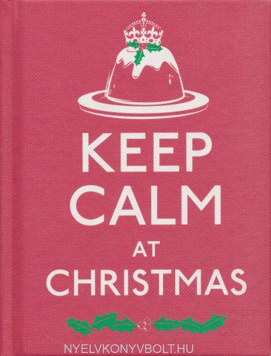 Keep Calm at Christmas