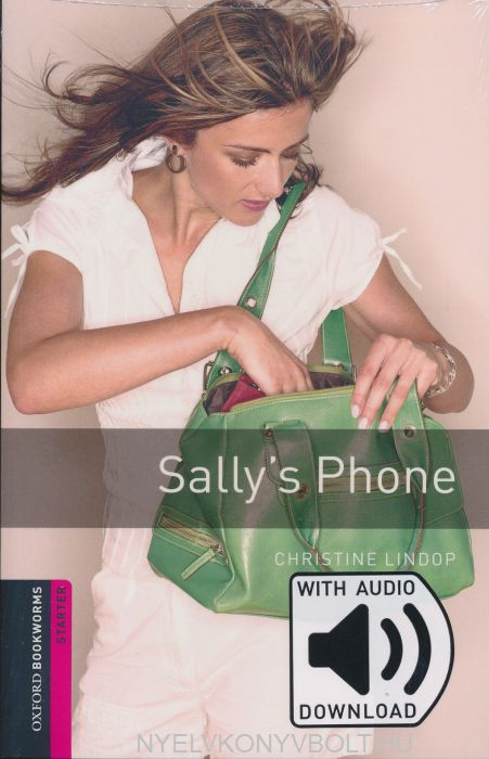 Sally's Phone with Audo Download - Oxford Bookworms Library Level 4