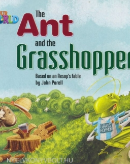 Our World Readers: The Ant and the Grasshopper