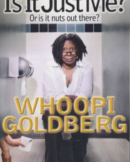 Whoopi Goldberg: Is It Just Me?: Or Is It Nuts out There?