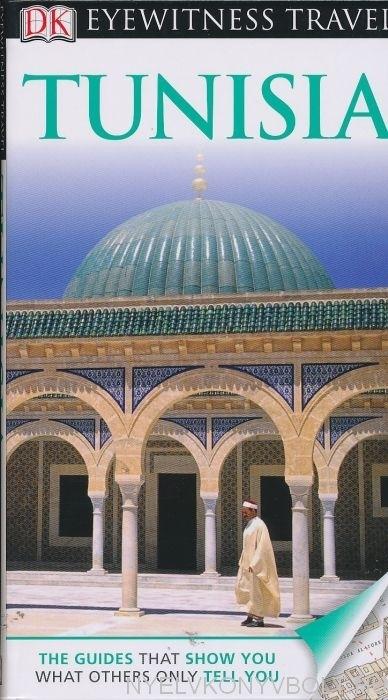 DK Eyewitness Travel Guide - Tunisia