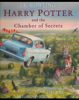 J.K. Rowling: Harry Potter and the Chamber of Secrets: Illustrated Edition
