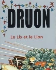 Maurice Druon: Le Lis et le Lion (Les Rois maudits tome 6)