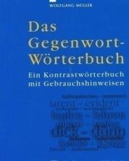 Das Gegenwort Wörterbuch - Ein Kontrastwörterbuch mit Gebrauchshinweisen