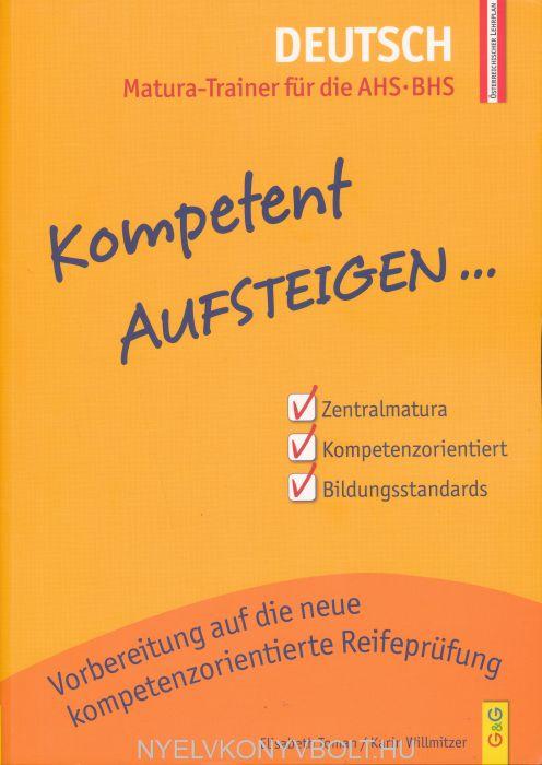 Kompetent Aufsteigen Deutsch – Matura-Trainer für die AHS/BHS