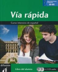 Vía Rápida Libro del alumno + CD audio - Curso intensivo de espanol A1-B1