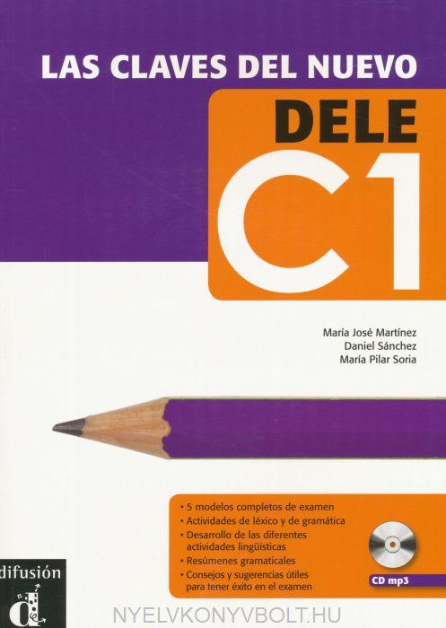 Las Claves del Nuevo DELE C1 Libro con CD mp3