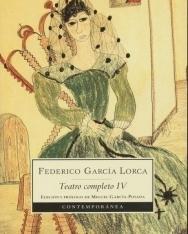 Federico García Lorca: Teatro Completo  IV