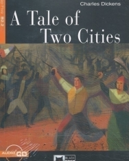 A Tale of Two Cities with Audio CD - Black Cat Reading & Training Level B2.2