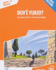 Dov'e Yukio? +Audio On Line - Letture Italiano Facile Livello 1 A1 500 Parole - Nuova edizione