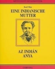 Karl May: Eine Indianische Mutter | Az indián anya - német-magyar kétnyelvű kiadás