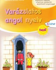 Varázslatos angol nyelv – Kezdő - A-kötet