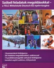 Szóbeli feladatok megoldásokkal - a TELC Mittelstufe Deutsch B2 nyelvvizsgára