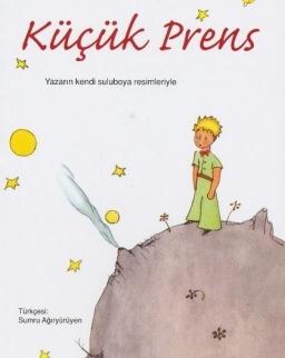 Antoine de Saint-Exupéry: Küçük Prens (A kis herceg török nyelven)