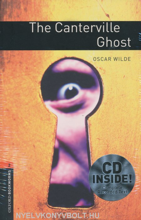 The Canterville Ghost with Audio CD - Oxford Bookworms Library Level 2